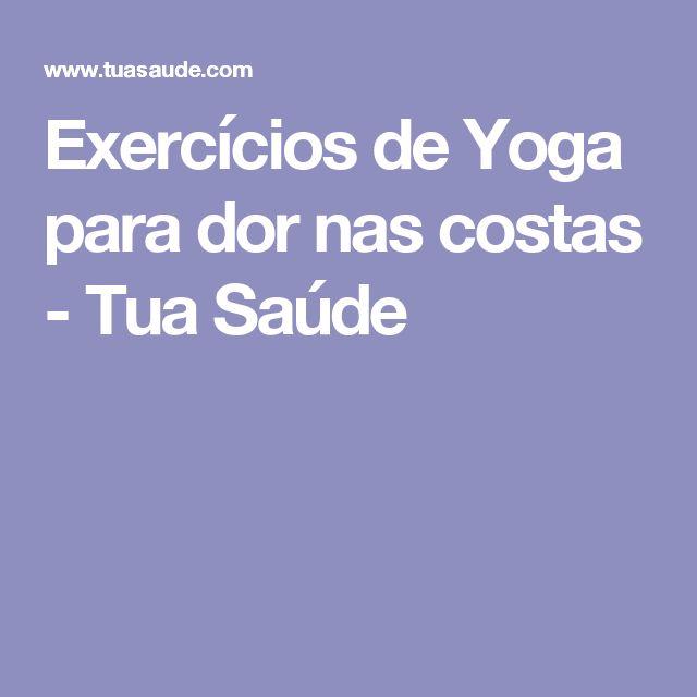 Exercícios de Yoga para dor nas costas - Tua Saúde