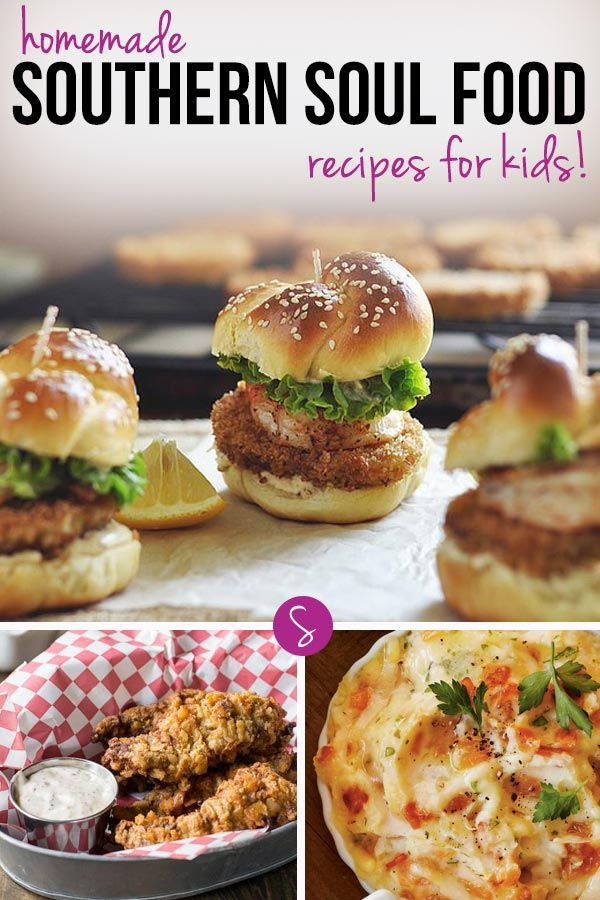 213 best kid friendly meals snacks images on pinterest health these homemade southern soul food recipes for kids are perfect for fall dinners forumfinder Image collections