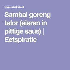 Sambal goreng telor (eieren in pittige saus) | Eetspiratie