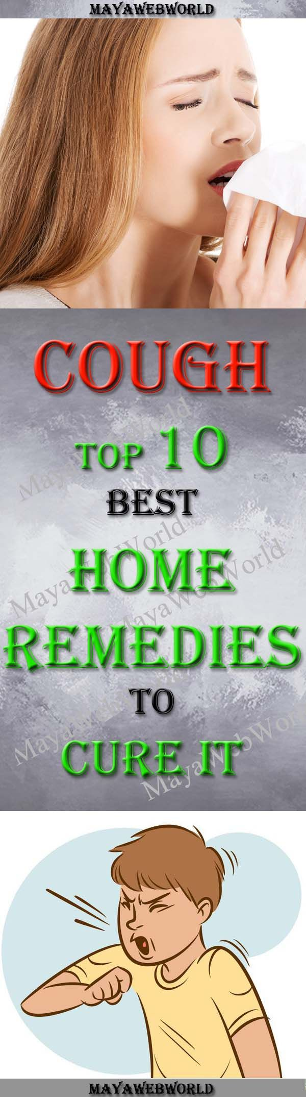 Cough: Top 10 Best Home Remedies to Cure it – MayaWebWorld