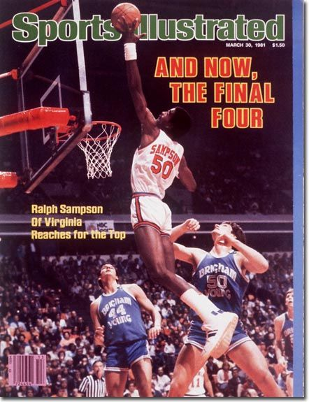 Sports Illustrated And Now The Final Four - RALPH SAMPSON!  March 30, 1981
