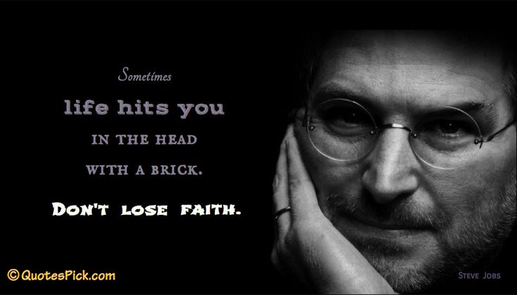 Sometimes Life Hits You In Quote by Steve Jobs @ Quotespick.com