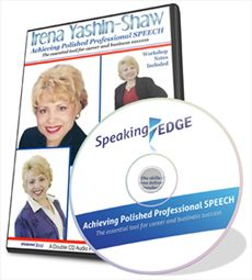 Achieving Polished Professional Speech Many business owners and managers are held back by their inability to express themselves clearly, confidently and professionally. $99.00 + GST To order, please click: http://www.innovationedge.com.au/shop/audio-cds/achieving-polished-professional-speech