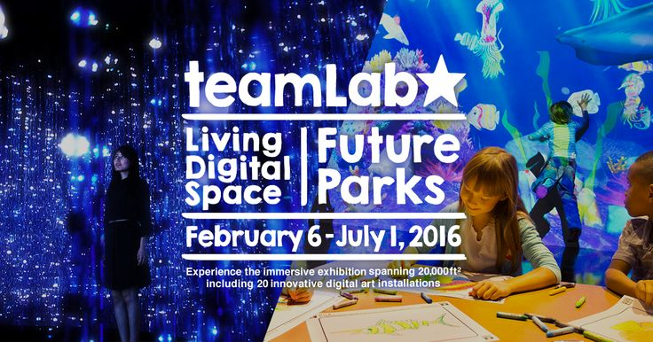teamLab's Exhibition | February 6 - July 1, 2016 | Pace Art + Technology Experience the immersive exhibition spanning 20,000 ft² including 20 innovative digital art installations