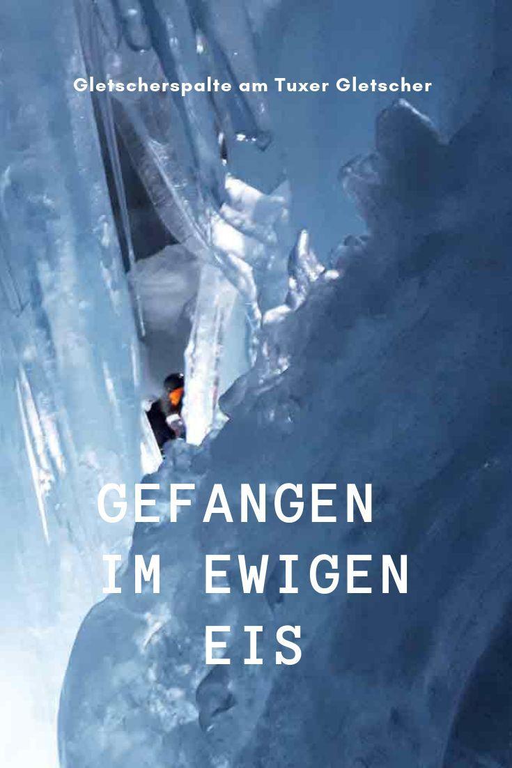 Gletscherspalte Am Tuxer Gletscher Gefangen Im Ewigen Eis