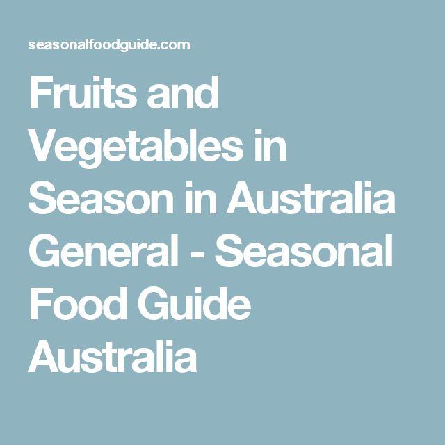 Fruits and Vegetables in Season in Australia General - Seasonal Food Guide Australia