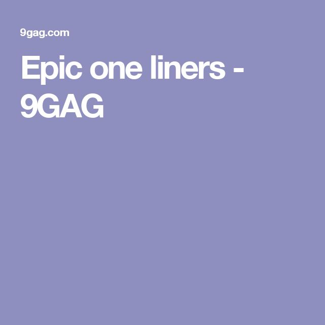 Witty One Line Quotes: Best 25+ Epic One Liners Ideas On Pinterest