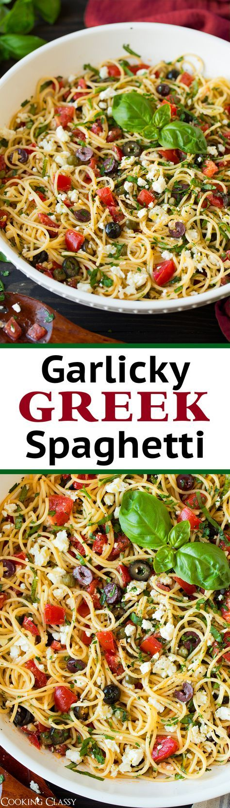 Garlicky Greek Spaghetti Toss - Cooking Classy