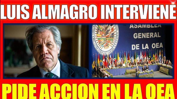 ultimo minuto VENEZUELA 16 NOVIEMBRE 2017,LUIS ALMAGRO Interviene en la ...
