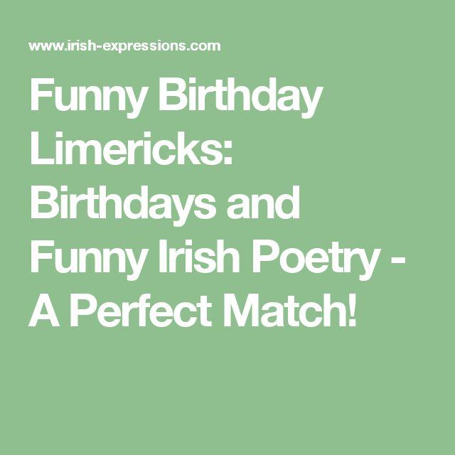Funny Birthday Limericks: Birthdays And Funny Irish Poetry - A Perfect Match!