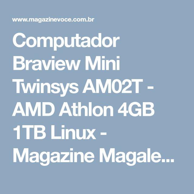 Computador Braview Mini Twinsys AM02T - AMD Athlon 4GB 1TB Linux - Magazine Magalecardoso