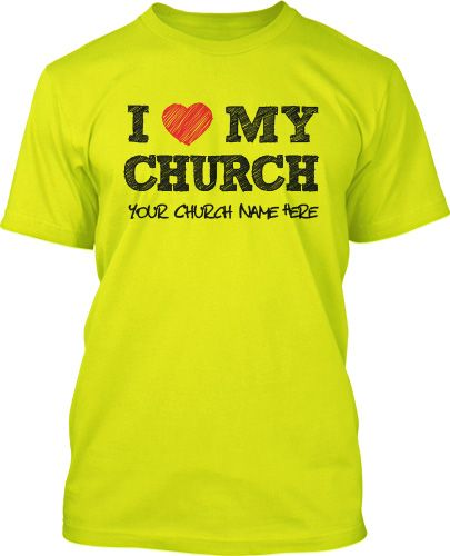 32 Best I Love My Church T Shirts Images On Pinterest My