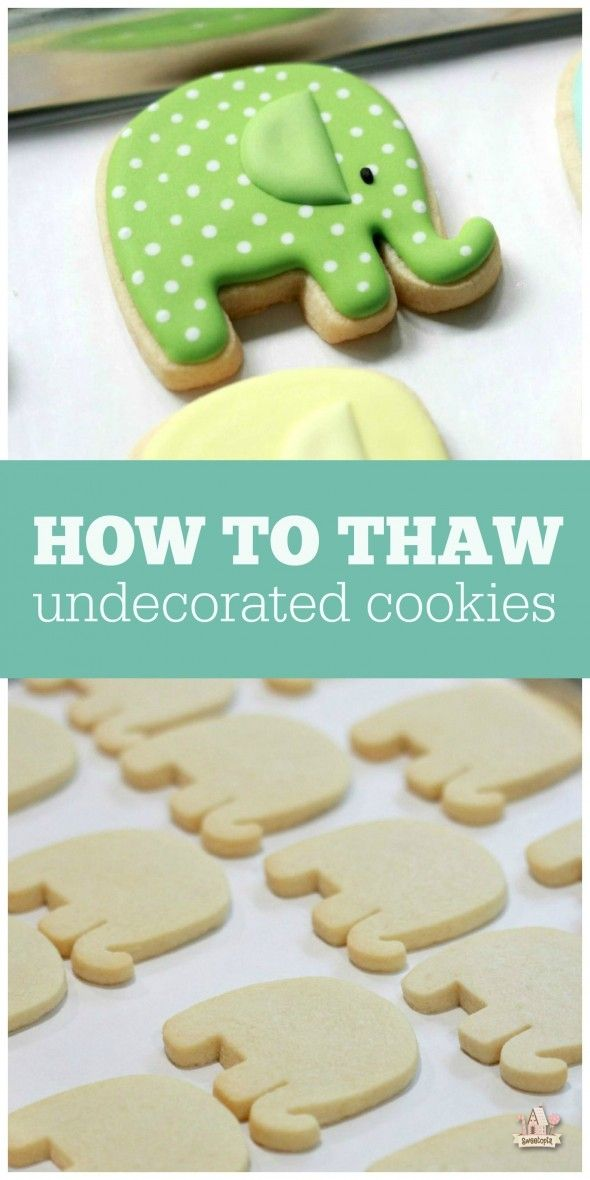 Thawing Undecorated Cut-Out Cookies | Sweetopia                                                                                                                                                                                 Más