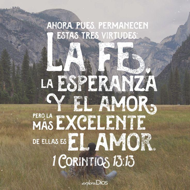 Ahora, pues, permanecen estas tres virtudes: la fe, la esperanza y el amor. Pero…