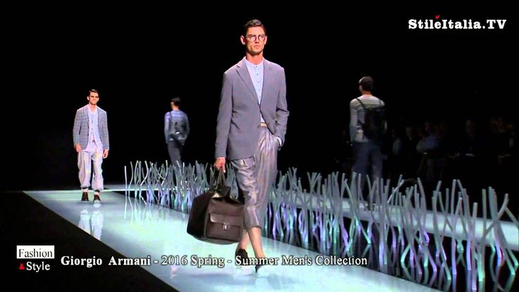 """Italian Fashion"" - ""Giorgio Armani"" - ""2016 Spring Summer""  Menswear Co..."