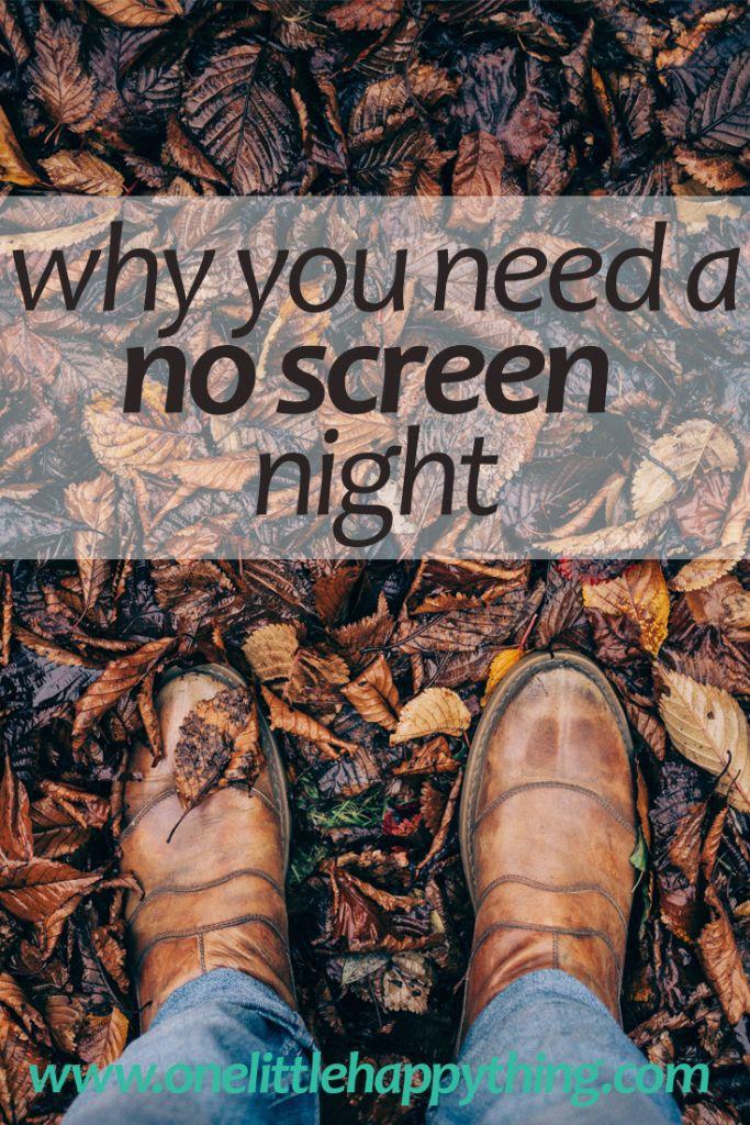 Why you need a no screen evening | unplug | mindfulness | self improvement | lifestyle advice