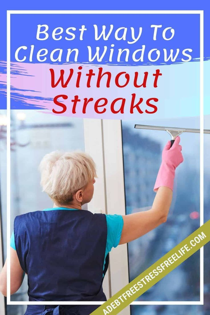 The Best Way To Clean Windows Without Streaks In 2020 Window Cleaner Window Cleaning Solutions Window Cleaning Tips