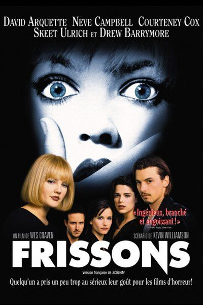 Scream : Frissons. No comment.
