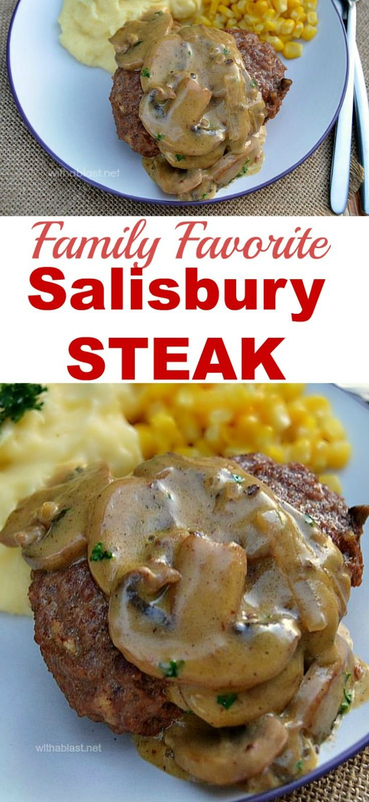 Salisbury Steak with the most amazing Mushroom Sauce