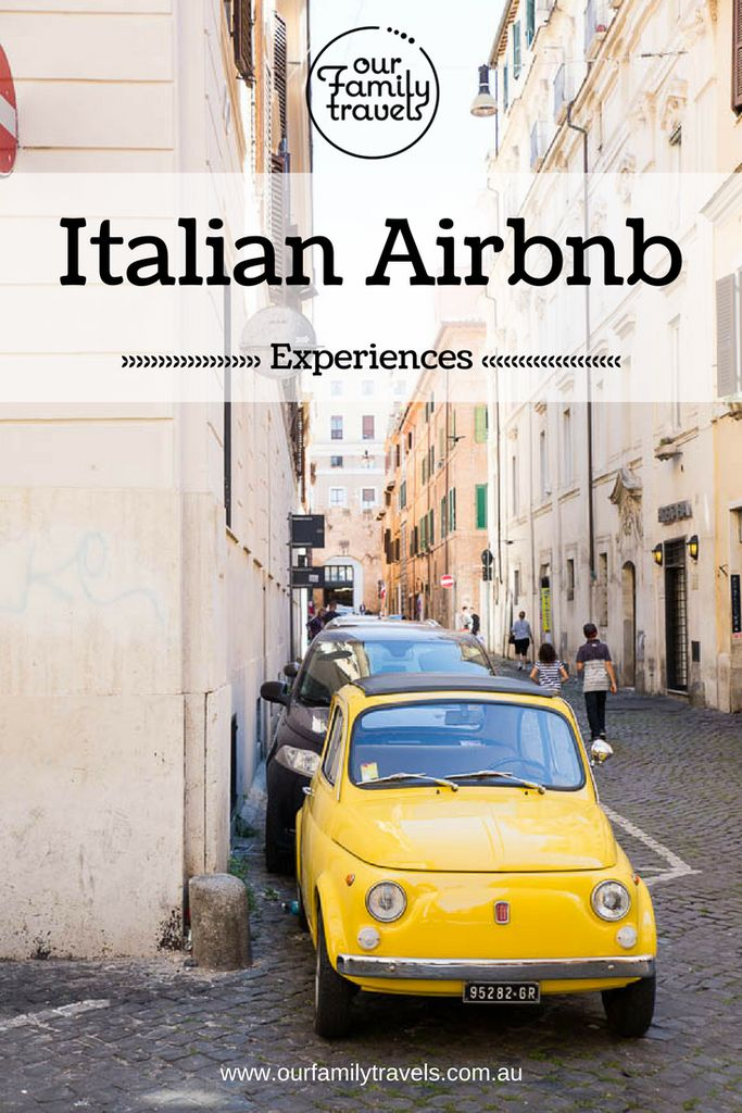 Our Family Travels Italian Airbnb Experiences