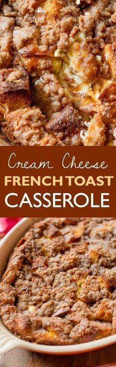 Easily the BEST french toast casserole I've ever made. Stuffed with sweet cream cheese and topped with brown sugar cinnamon streusel! Found on sallysbakingaddic...
