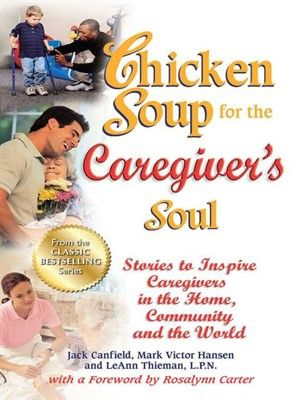Cover image for Chicken Soup for the Caregiver's Soul.