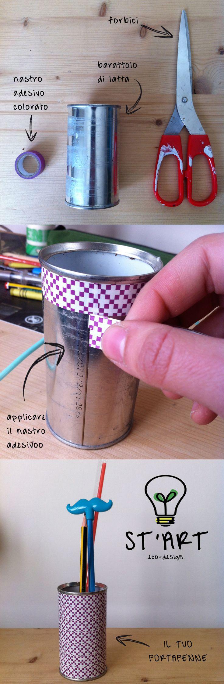 DIY Tutorial per realizzare il proprio portapenne personalizzato riciclando barattoli di latta  by st'art eco-design