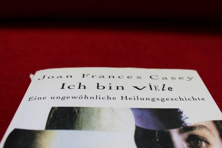 """Buchvorstellung der Heilungsgeschichte """"Ich bin viele"""", Autorin Joan Frances Casey. Gespaltene Persönlichkeit Buch Therapie Therapeut Heilung #Therapie #Heilung #Heilungsgeschichte #Persönlichkeitsstörung #multipel"""