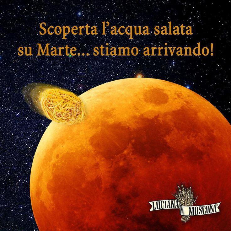 #Marte, preparati: #LucianaMosconi sta arrivando! #pasta #mars #water #acqua #planet #space