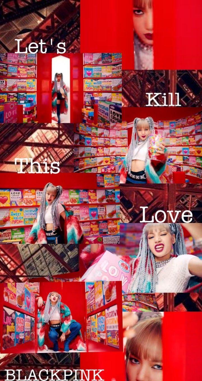 Blackpink Kill This Love Kill This Love Blackpink Walppaper Kill This Love Ktl Jisoo Rose Jennie Lisa Lalisa Manoban Jennie Kim Kim Jisoo Park Chaeyoung En 2020