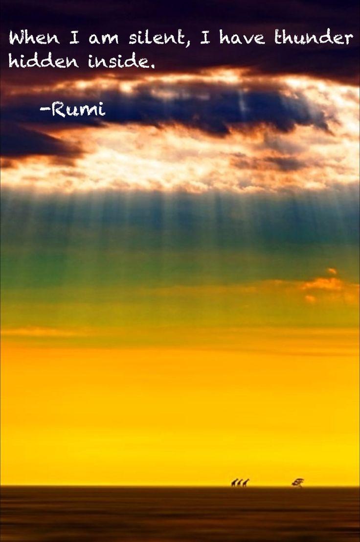 ~ Rumi more like a hurricane