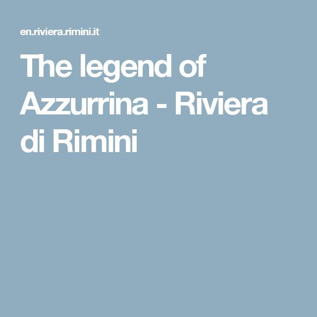 The legend of Azzurrina - Riviera di Rimini