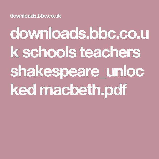 downloads.bbc.co.uk schools teachers shakespeare_unlocked macbeth.pdf