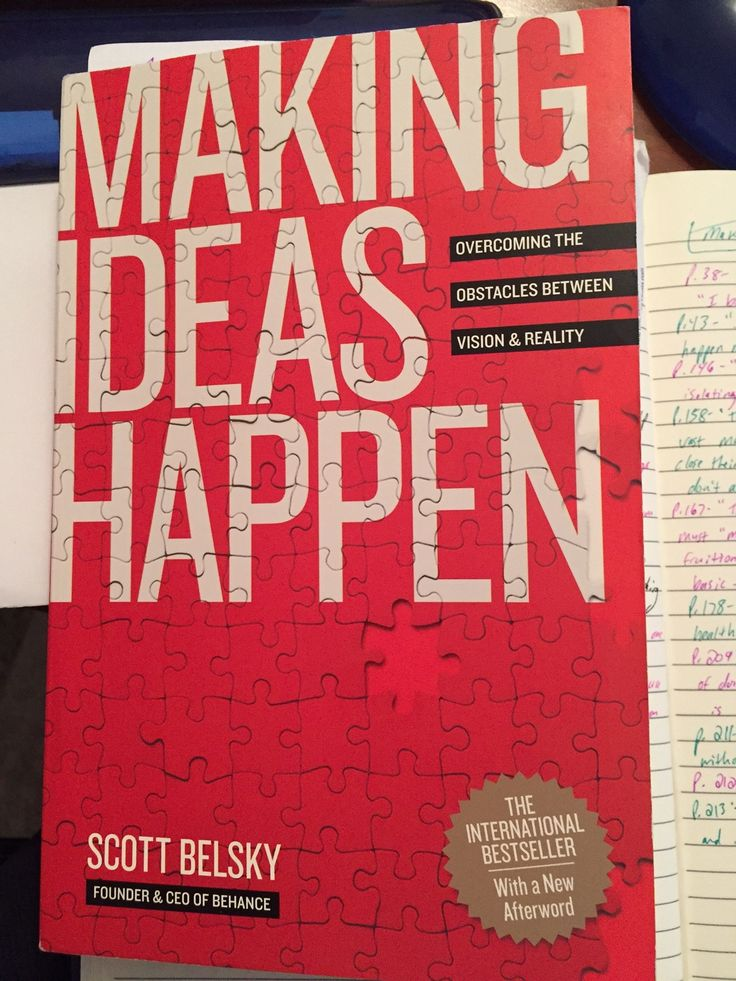 Making Ideas Happen, by Scott Belsky - Another Argument for Using a Work Journal