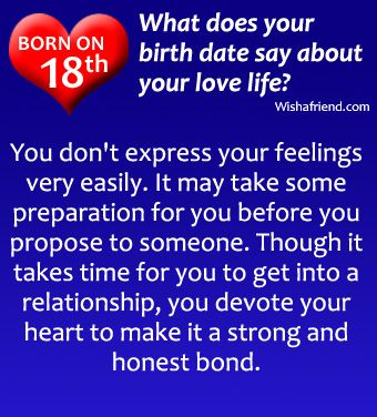 If you are born on 18th, what does it say about your love life?