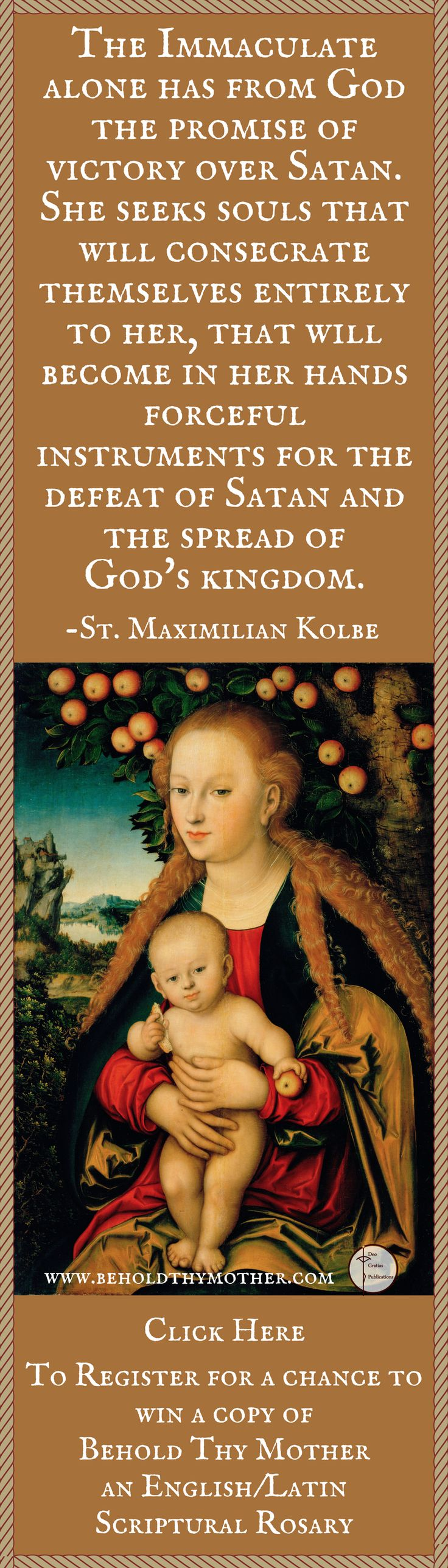 """Lucas Cranach """"The Virgin and Child Under an Apple Tree"""", with St. Maximilian Kolbe quote. Register for a chance to win a copy of """"Behold Thy Mother"""" an English/Latin Scriptural Rosary book."""