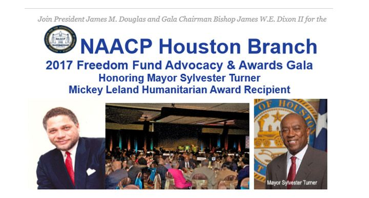 NAACP Houston Branch 2017 Freedom Fund Advocacy & Awards Gala Honoring Mayor Sylvester Turner