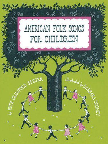 IM REGAL No 998/14: American Folk Songs for Children by Ruth Seeger,http://www.amazon.com/dp/0825603463/ref=cm_sw_r_pi_dp_6E3jtb0R9YHE2YT2