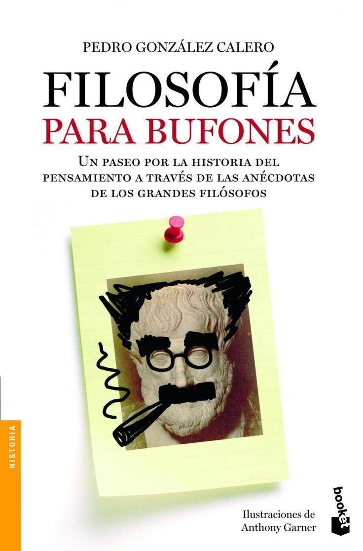 Filosofía para bufones   PEDRO GONZÁLEZ CALERO