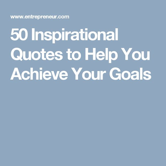 50 Best Motivational Quotes With Images To Inspire You To Achieve Your Goals: 25+ Best Ideas About Achieve Your Goals On Pinterest