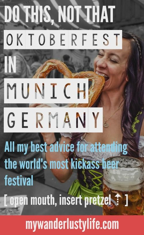 Between beer drinking and pretzel face-stuffing I give you my best advice and dos & don'ts for attending Oktoberfest in Munich, Germany--the world's largest and most awesome beer festival.