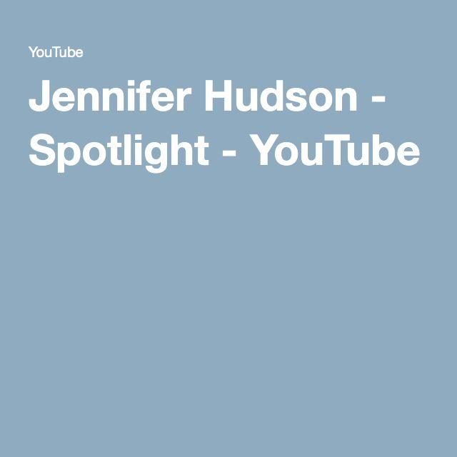 Jennifer Hudson - Spotlight - YouTube