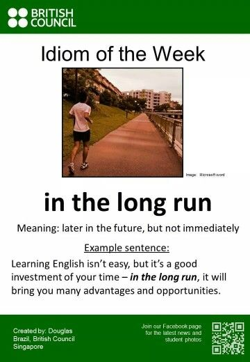 "Poster showing the English idiom ""In the long run"""