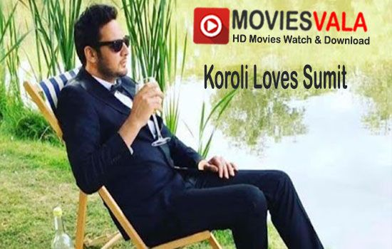 Spread the love Koroli Loves Sumit Hindi Movie 2018 Watch Online. Koroli Loves Sumit 2018 Hindi Movie Watch Online Full HD 720p Free Download Dvdrip. Koroli Loves Sumit is a latest indian romantic movie directed by Aleya Sen Sharma. Tapsee Pannu, Saqib Saleem and  Tina Harris are playing lead role in this movie. Koroli Loves Sumit Hindi Movie is scheduled to …