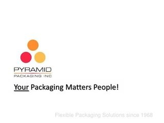 flexible-packaging-equipment-machinery-and-supplies by Pyramid Packaging Inc. via Slideshare