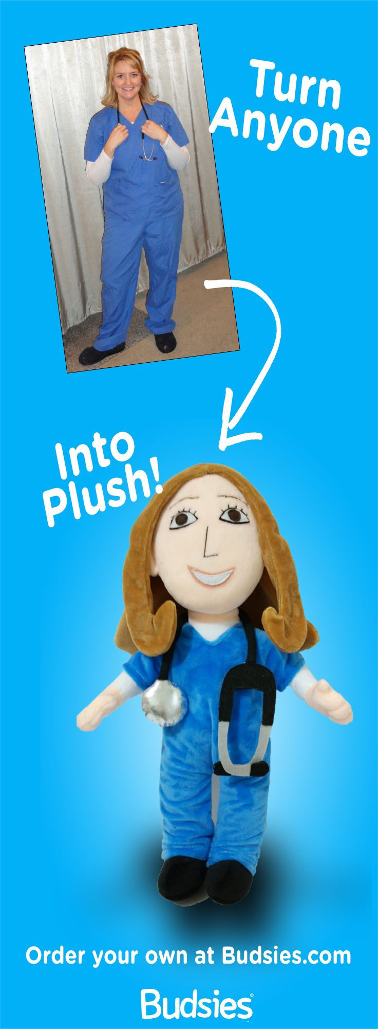 Custom Gift Idea!  Turn anyone into a custom plush doll.  Super simple to order at Budsies.com/selfies