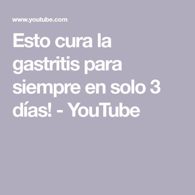 Esto cura la gastritis para siempre en solo 3 días! - YouTube