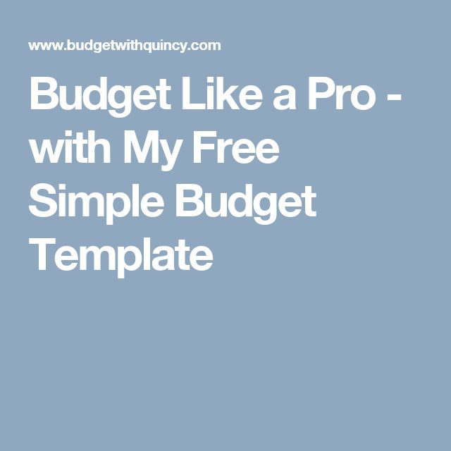 Budget Like a Pro - with My Free Simple Budget Template