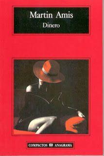 Dinero de Martín Amis.Signatura: CLUB 56 - 398 pag. - 25 ejemplares. Literatura inglesa.
