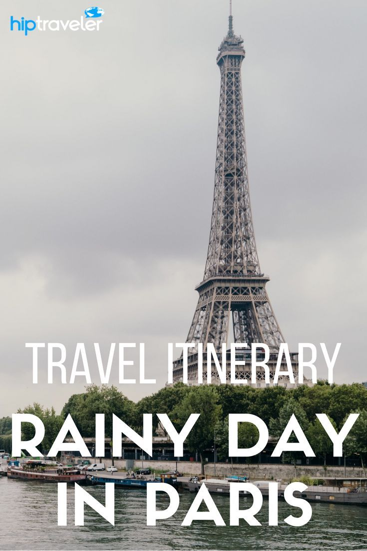 Practical travel tips for visiting Paris, France. Best things to see and do in the city on a rainy day, including bakeries, museums, and gardens. | Blog by HipTraveler: Bookable Travel Stories from the World's Top Travelers
